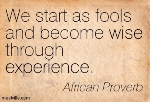 Quotation-African-Proverb-wise-experience-wisdom-Meetville-Quotes-244108